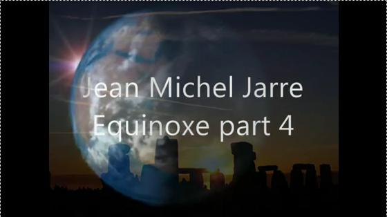 Jean Michel Jarre - Equinoxe part 4